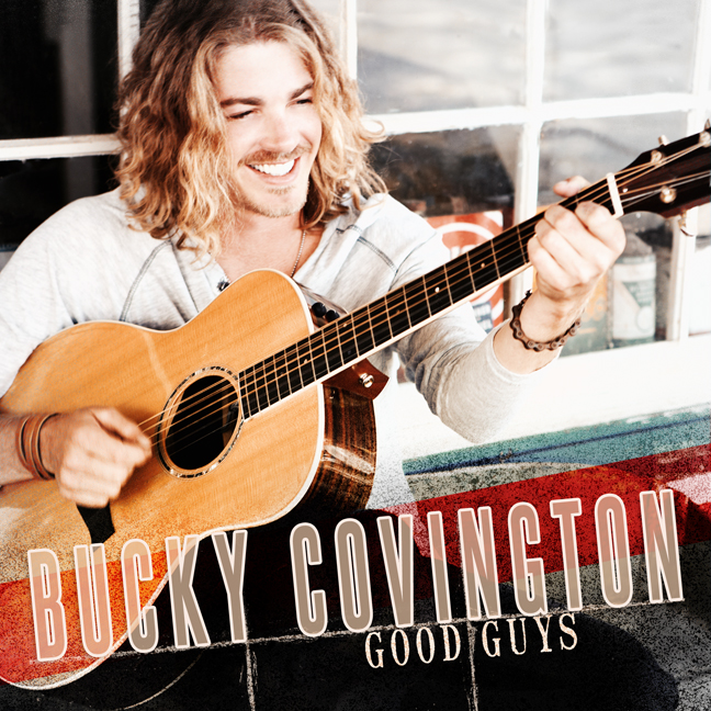 Bucky Covington Good Guys Album - CountryMusicRocks.net