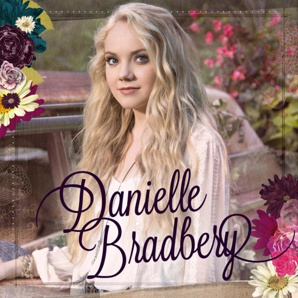 Danielle Bradbery Debut Album - CountryMusicRocks.net