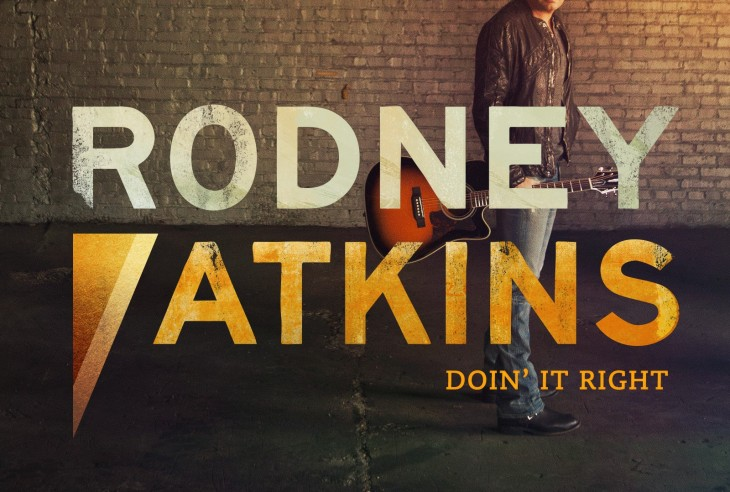Rodney Atkins Doin' It Right - CountryMusicRocks.net