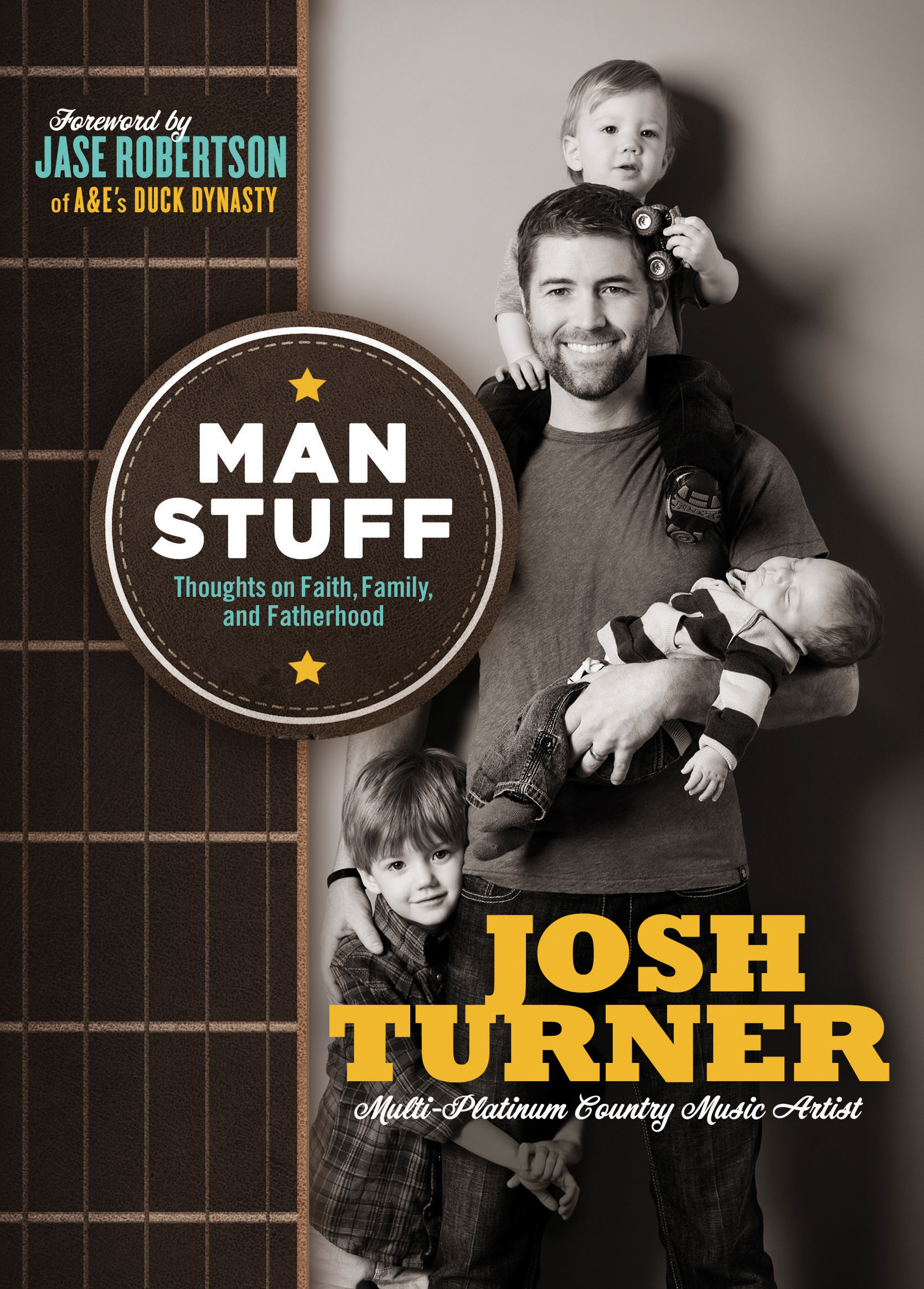 Man stuff by josh turner