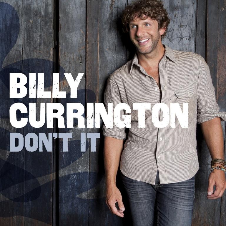 Billy Currington Don't It - CountryMusicRocks.net