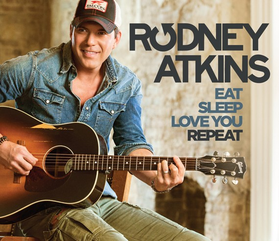 Rodney-Atkins-Eat-Sleep-Love-You-Repeat---CountryMusicRocks.net