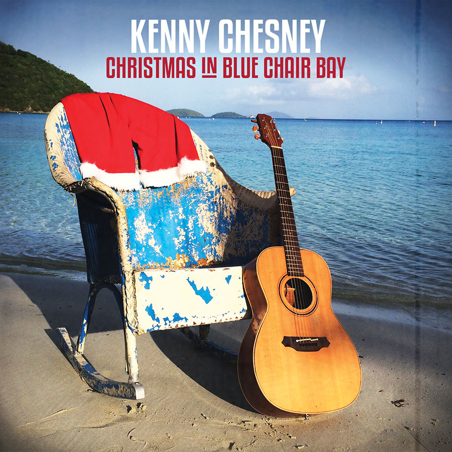 Kenny chesney releases christmas in blue chair bay to for Best country christmas songs of all time