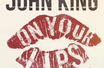 John King On Your Lips EP - CountryMusicRocks.net
