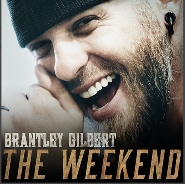 """Brantley Gilbert Releases New Song """"The Weekend"""" 