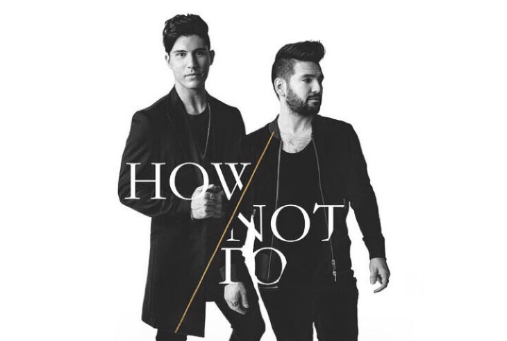 Dan + Shay How Not To