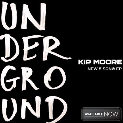 Kip Moore Underground EP
