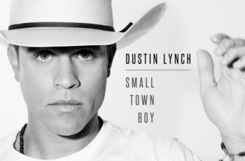 Dustin Lynch Small Town Boy