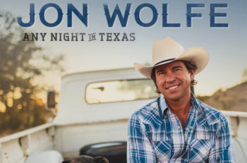 Jon Wolfe Any Night In Texas