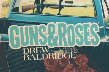 Drew Baldridge Guns & Roses Single