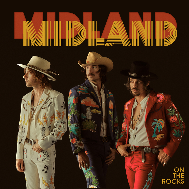 Midland Unveils Album Details: On The Rocks | Country ...
