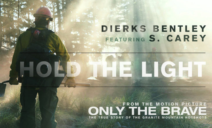Dierks Bentley Hold the Light Song Only The Brave Movie