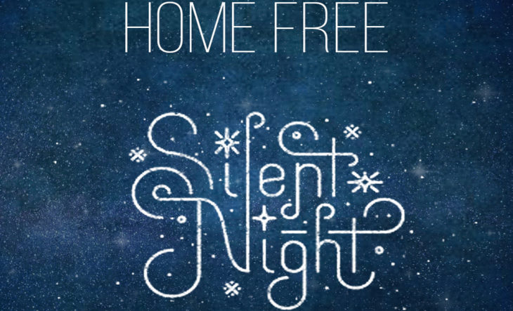 home free releases a cappella recording of silent night - Home Free Christmas